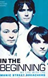 In the Beginning: My Life with the Manic Street Preachers