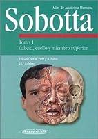 Atlas De Anatomia Humana, Tomo 1: Cabeza, cuello y miembro superior