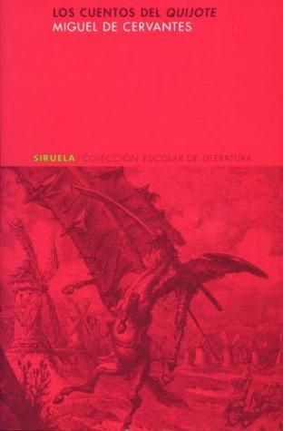 Los Cuentos Del Quijote (Coleccion Escolar De Literatura)