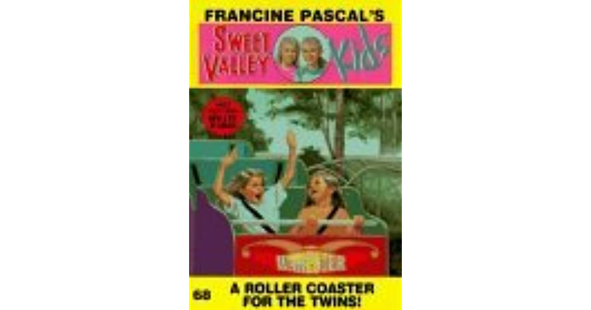 Download A Roller Coaster For The Twins Sweet Valley Kids 68 By Francine Pascal