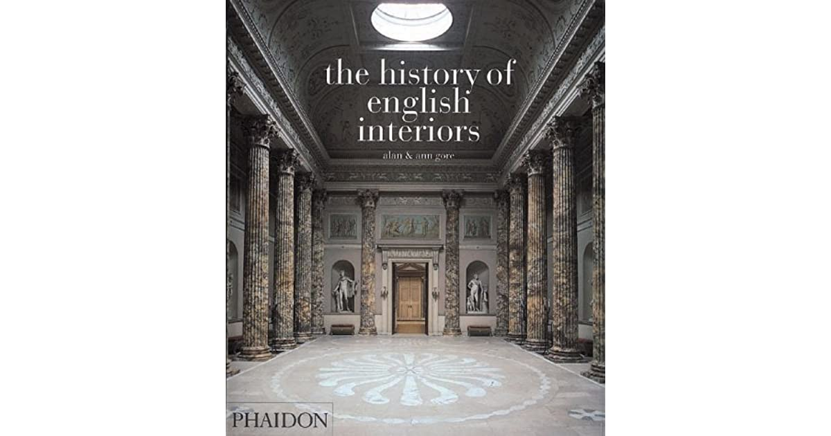 The History Of English Interiors by Alan Gore