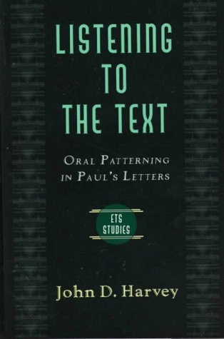 Listening to the Text by John D.  Harvey