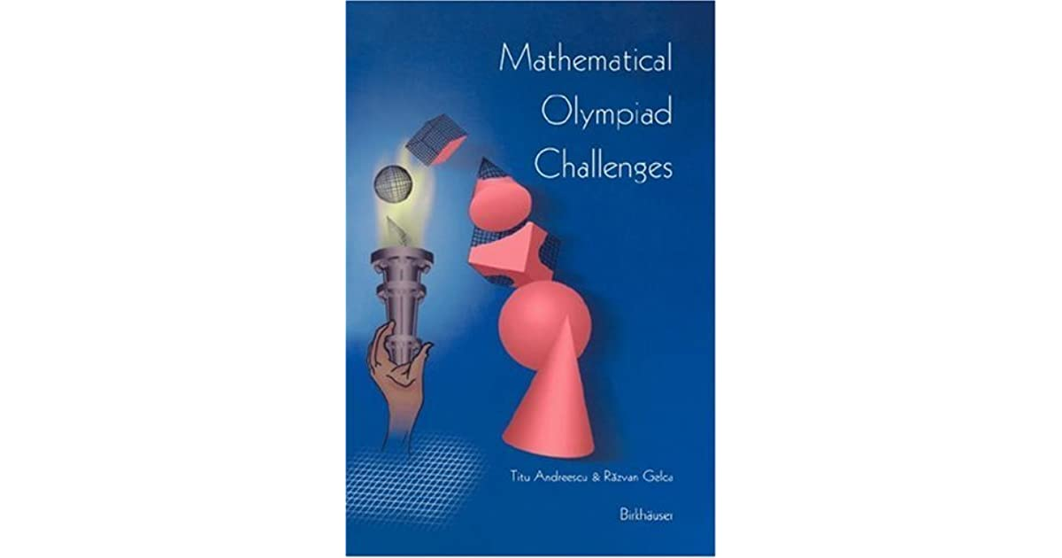 Mathematical Olympiad Challenges by Titu Andreescu