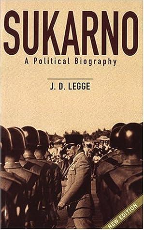 Sukarno: A Political Biography