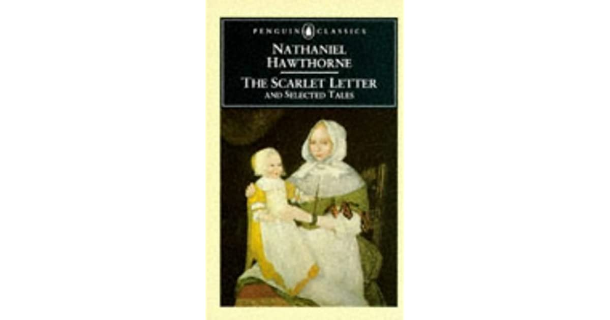 the scarlet letter and selected tales by nathaniel hawthorne