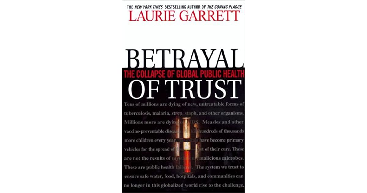 Book: Betrayal of Trust: The Collapse of Global Public Health