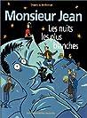 Les nuits les plus blanches (Monsieur Jean, #2)
