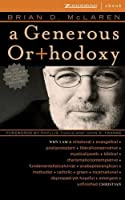 A Generous Or+hodoxy