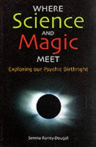 Where Science & Magic Meet: Techniques for Altering States of Consciousness