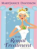 The Royal Treatment (Alaskan Royal Family, #1)
