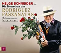 Die Memoiren Des Rodriguez Faszanatas Bekenntnisse Eines Heiratsschwindlers