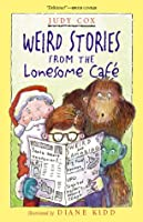 Weird Stories from the Lonesome Café