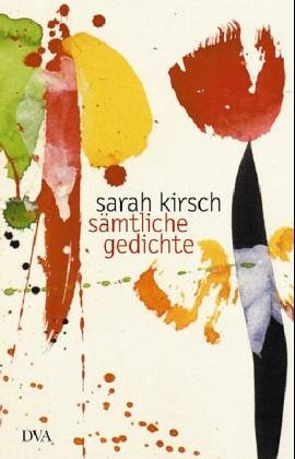 Sämtliche Gedichte By Sarah Kirsch