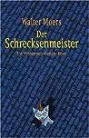 Der Schrecksenmeister (Zamonien, #5)