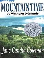 Mountain Time: A Western Memoir