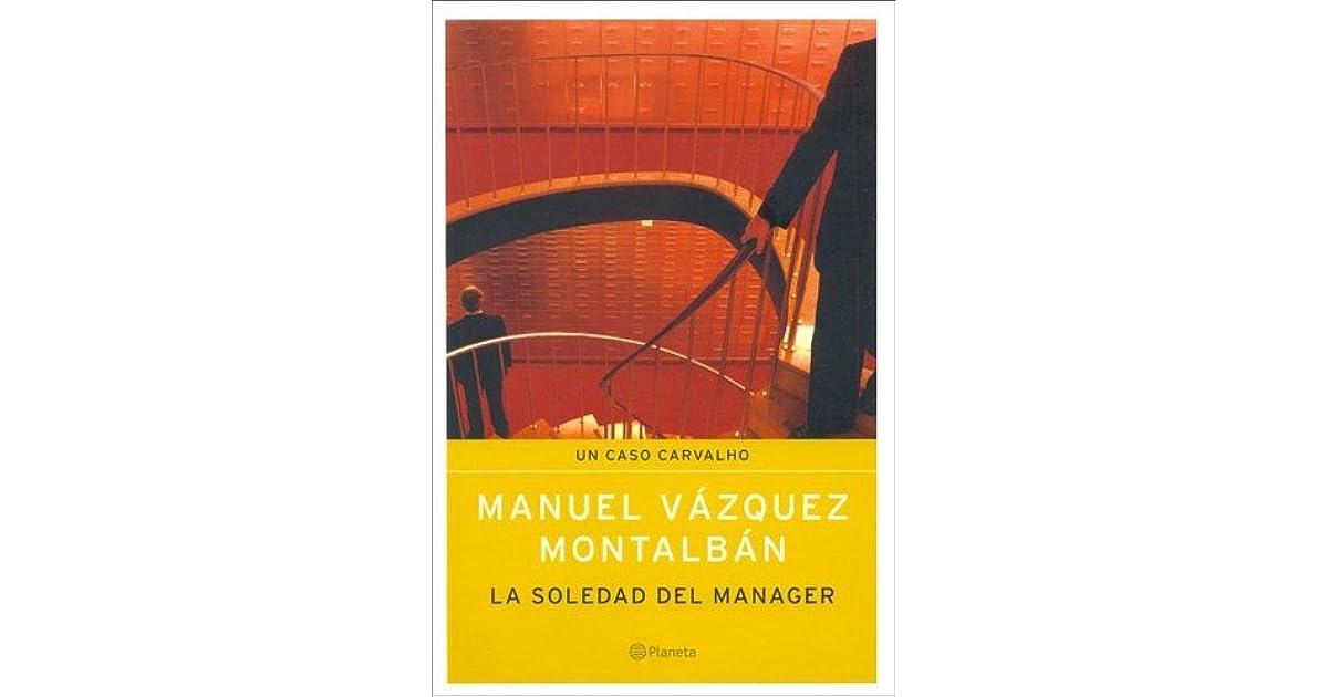 La Soledad Del Manager By Manuel Vázquez Montalbán 3 Star