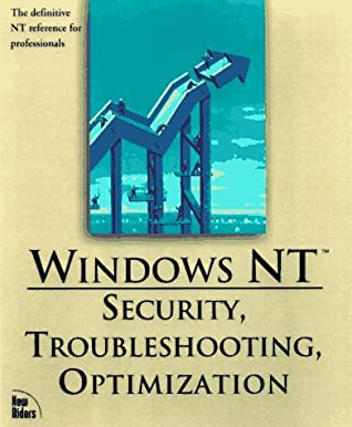 Windows Nt Server 4: Security, Troubleshooting, And Optimization