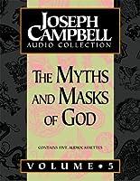 The Myths and Masks Of God