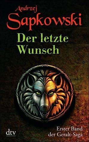 Der letzte Wunsch by Andrzej Sapkowski