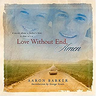 Love Without End, Amen [With George Strait Song Love Without End, Amen]