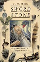 The Sword in the Stone (The Once and Future King #1)