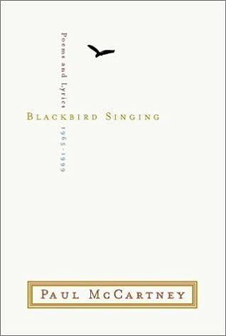 Blackbird Singing: Lyrics And Poems, 1965 1999 (Signed Limited Edition)