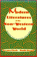 Modern Literatures Of The Non Western World: Where The Waters Are Born