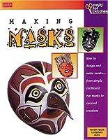 Making Masks (Crafts For Children Series)