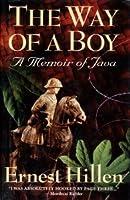 Way of a Boy a Memoir of Java