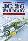 The Jg26 War Diary: Volume 2: 1943-1945