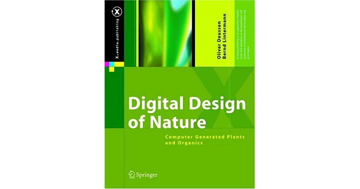 Digital design of nature: computer generated plants and organics
