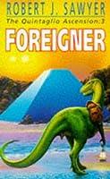Foreigner (Quintaglio Ascension, #3)