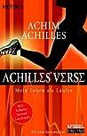 Achilles' Verse - Mein Leben als Läufer