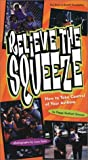 Relieve the Squeeze: A Book about Managing Your Asthma