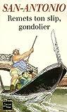 Remets ton slip, gondolier (San-Antonio #92)