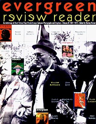 Evergreen Review Reader, 1967-1973