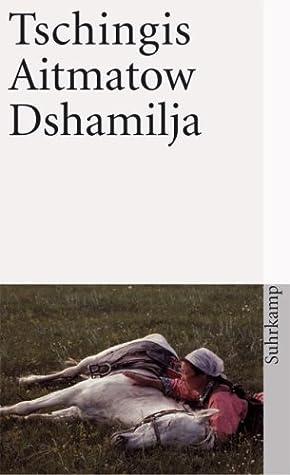 Dshamilja by Chingiz Aitmatov