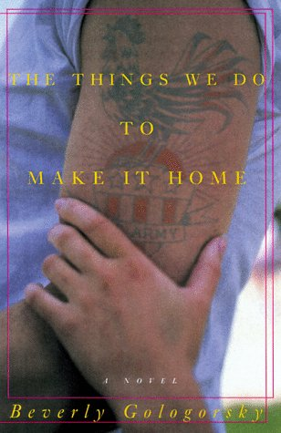 The Things We Do to Make It Home: A Novel