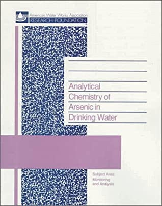 Analytical Chemistry Of Arsenic In Drinking Water