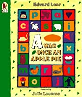A Was Once an Apple Pie