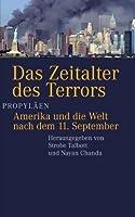 Das Zeitalter des Terrors. Amerika und die Welt nach dem 11. September.