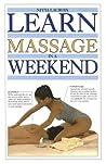 Learn Massage in a Weekend (Learn in a Weekend Series)