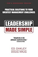 Leadership Made Simple (New And Condensed Version)
