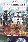 Pink Chimneys: A Novel of Nineteenth-Century Maine