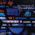 The History Of Stained Glass: The Art Of Light, Medieval To Contemporary