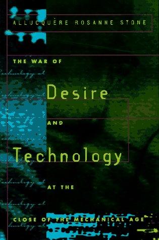 Der Krieg der Wünsche und der Technologie am Ende des mechanischen Zeitalters