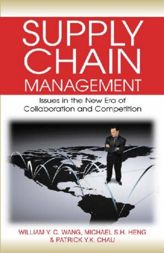 Supply Chain Management  Issues in the New Era of Collaboration and Competition