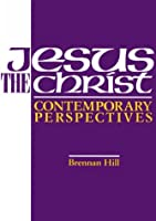 Jesus the Christ: Contemporary Perspectives