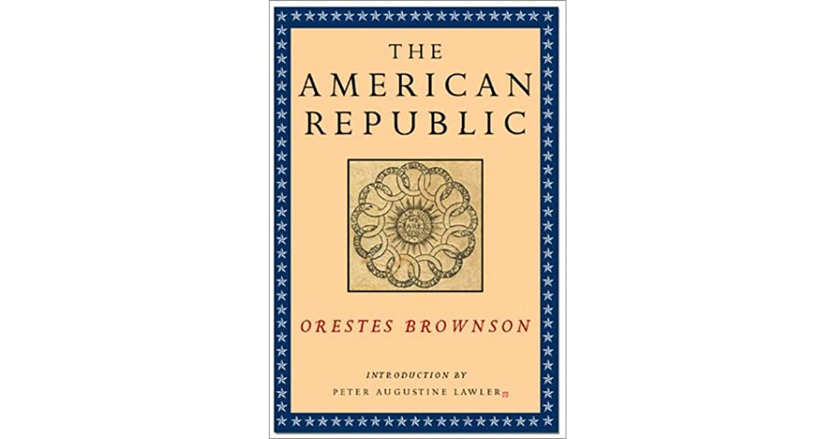 Orestes Augustus Brownson - A Short Biography
