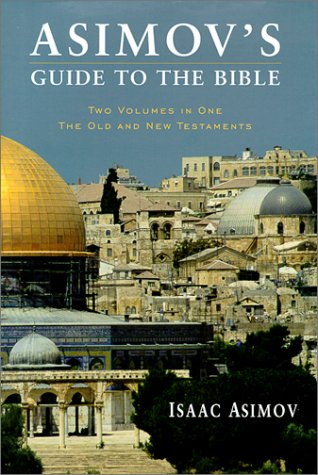 Asimov's Guide to the Bible by Isaac Asimov